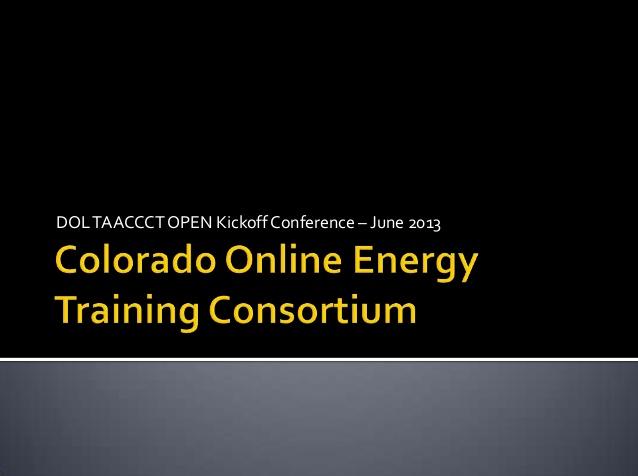 Colorado Online Energy Consortium Presentation