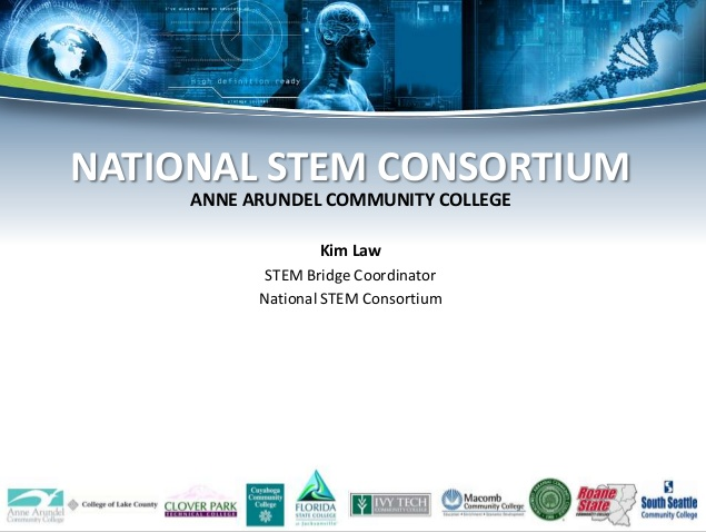 National STEM Consortium TAACCCT Round 2 Kick-Off Presentation